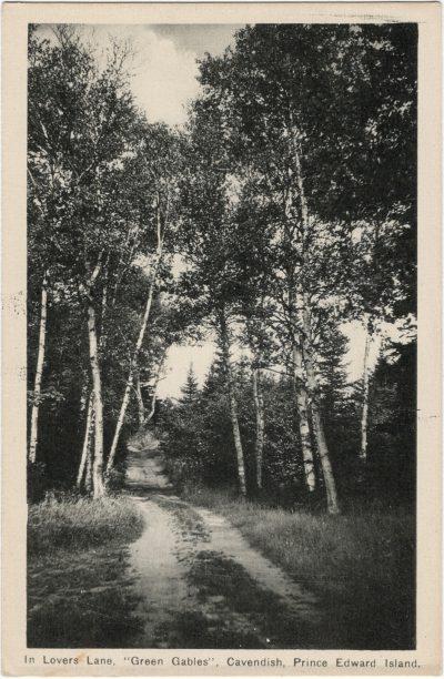 ", In Lovers Lane, ""Green Gables"", Cavendish, Prince Edward Island (1989), PEI Postcards"