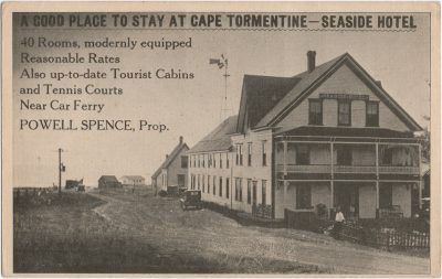 , A Good Place to Stay at Cape Tormentine – Seaside Hotel – Powell Spence, Prop. (2041), PEI Postcards