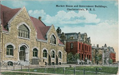 , Market House and Government Buildings, Charlottetown, P.E.I. (2064), PEI Postcards