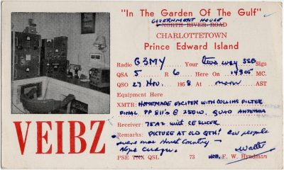 , QSL Card VE1BZ F.W. Hyndman, Charlottetown 27 Nov 1958 {Hyndman was Lieutenant Governor of PEI at     the time} (2086), PEI Postcards
