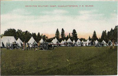 , Brighton Military Camp, Charlottetown, P.E. Island. (2262), PEI Postcards