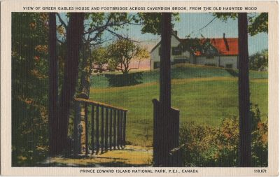 , View of Green Gables House and Footbridge across Cavendish Brook, From the Old Haunted Wood.     Prince Edward Island National Park, P.E.I., Canada. (2183), PEI Postcards