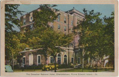 , The Canadian National Hotel, Charlottetown, Prince Edward Island. (2221), PEI Postcards