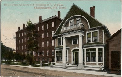, Notre Dame Convent and Residence of T.B. Riley, Charlottetown, P.E. Island. (2265), PEI Postcards