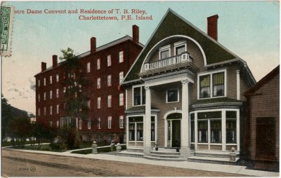 , Notre Dame Convent and Residence of T.B. Riley, Charlottetown, P.E. Island. (2264), PEI Postcards