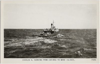 , Charles A. Dunning from Caribou to Wood Islands. (2353), PEI Postcards