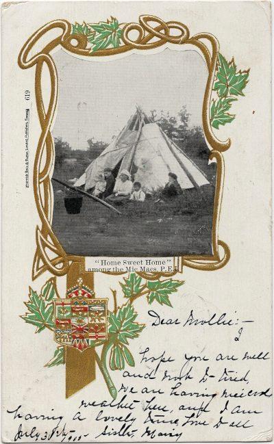 """, """"Home Sweet Home"""" among the Mic Macs, P.E.I. (2367), PEI Postcards"""