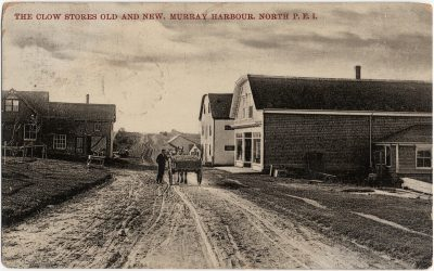 , The Clow Stores Old and New, Murray Harbour North, P.E.I. (2379), PEI Postcards