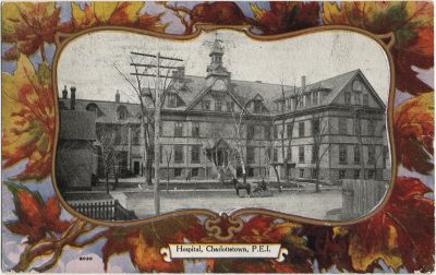 , Hospital, Charlottetown, P.E.I. (2576), PEI Postcards