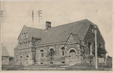 , Court House, Georgetown, P.E. Island. (2618), PEI Postcards