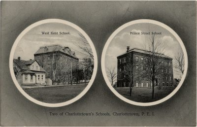 , Two of Charlottetown's Schools, Charlottetown, P.E.I. West Kent School. Prince Street School. (2612), PEI Postcards