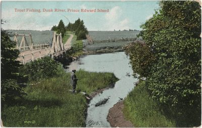 , Trout Fishing, Dunk River, Prince Edward Island (2723), PEI Postcards