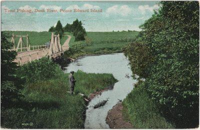 , Trout Fishing, Dunk River, Prince Edward Island (2880), PEI Postcards
