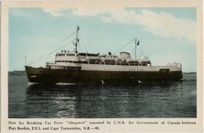 ", New Ice Breaking Car Ferry ""Abegweit"" operated by C.N.R. for Government of Canada between Port     Borden, P.E.I. and Cape Tormentine, N.B. (2875), PEI Postcards"