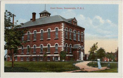 , Court house, Summerside, P.E.I. (2910), PEI Postcards