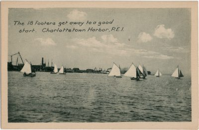 , The 18 footers get away to a good start. Charlottetown Harbor, P.E.I. (3015), PEI Postcards