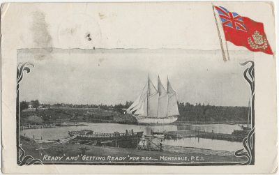 """, """"Ready"""" and """"Getting Ready"""" for Sea…Montague, P.E.I. (3011), PEI Postcards"""