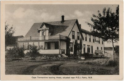 , Cape Tormentine leading Hotel, situated near P.E.I. Ferry, N.B. {Tormentine Hotel} (3139), PEI Postcards