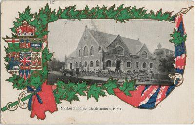 , Market Building, Charlottetown, P.E.I. (3117), PEI Postcards