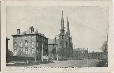 , Bishop's Palace and St. Dunstan's Cathedral, Charlottetown, P.E.I. (3171), PEI Postcards