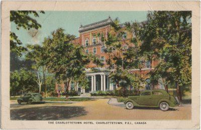 , The Charlottetown Hotel, Charlottetown, P.E.I., Canada. (3193), PEI Postcards