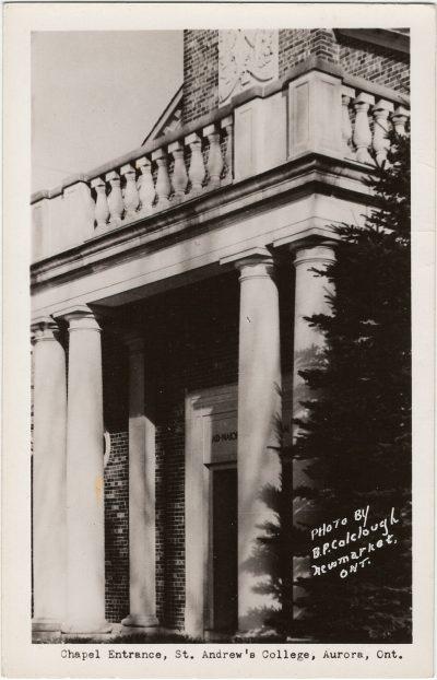 , Chapel Entrance, St. Andrew's College, Aurora, Ont. (3179), PEI Postcards