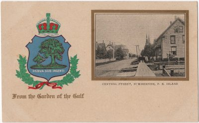 , Central Street, Summerside, P.E. Island Parva Sub Ingenti From the Garden of the Gulf (0021), PEI Postcards